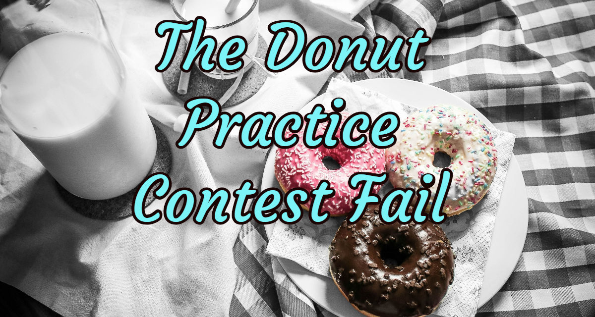 The Donut Practice Contest Fail –  Part One Hot Cocoa and Donuts!