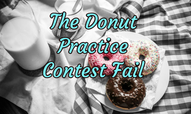 Donut Party Practice Fail Part 2- I Donut Know What I was Thinking…