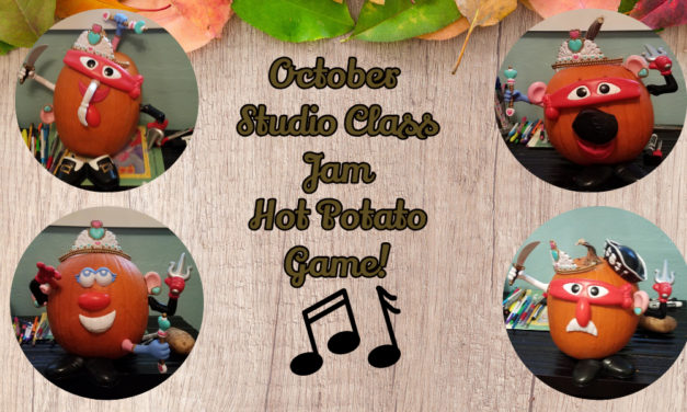 October Studio Class Jam- Hot Potato!!